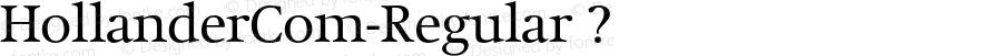 HollanderCom-Regular ? Version 1.20;com.myfonts.linotype.hollander.regular-64153.wfkit2.3K3N
