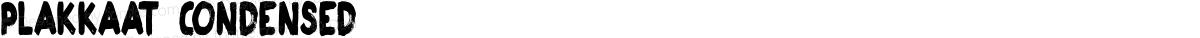 Plakkaat Condensed