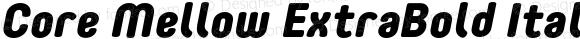 Core Mellow ExtraBold Italic