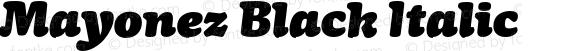 Mayonez Black Italic
