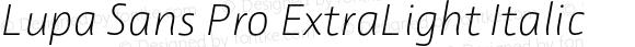 Lupa Sans Pro ExtraLight Italic