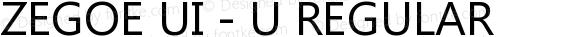 Zegoe UI - U Regular Version 5.00
