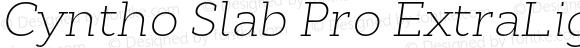 Cyntho Slab Pro ExtraLight ExtraLight Italic
