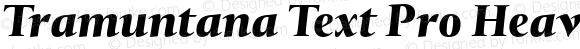 Tramuntana Text Pro Heavy Italic
