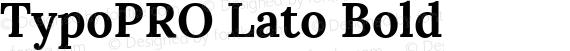 TypoPRO Lato Bold preview image