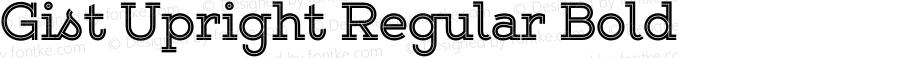 Gist Upright Regular Bold Version 1.000
