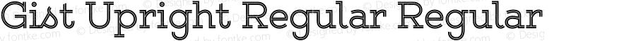 Gist Upright Regular Regular Version 1.000