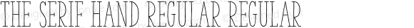 The Serif Hand Regular Regular 2.000;com.myfonts.la-goupil.the-serif-hand.regular.wfkit2.468E