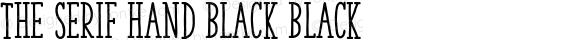 The Serif Hand Black Black 2.000;com.myfonts.la-goupil.the-serif-hand.black.wfkit2.468z