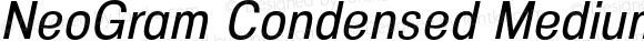 NeoGram Condensed Medium It Condensed Medium Italic