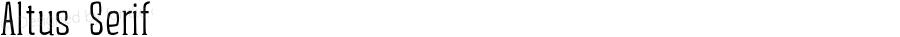 Altus Serif Version 1.000;PS 001.001;hotconv 1.0.56;com.myfonts.albatross.altus.serif-regular.wfkit2.46en