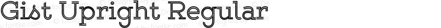 Gist Upright Regular Version 1.000