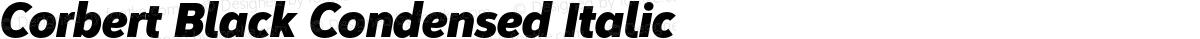 Corbert Black Condensed Italic