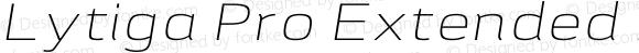 Lytiga Pro Extended ExtraLight Italic