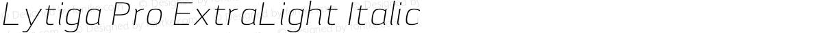 Lytiga Pro ExtraLight Italic