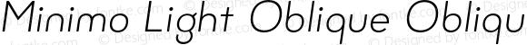 Minimo Light Oblique Oblique