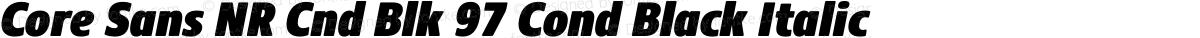 Core Sans NR Cnd Blk 97 Cond Black Italic