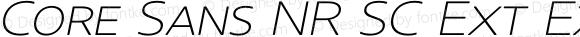 Core Sans NR SC Ext ExtLt 23 Ext ExtraLight Italic