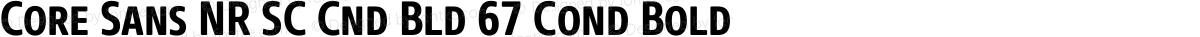 Core Sans NR SC Cnd Bld 67 Cond Bold