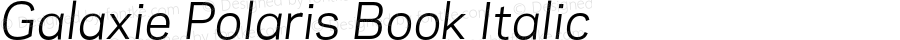 Galaxie Polaris Book Italic Version 3.011 _ September 2008