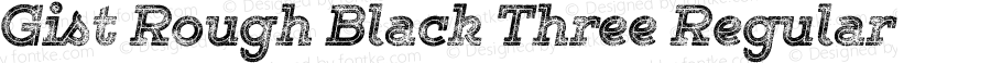 Gist Rough Black Three Regular Version 1.001 2014
