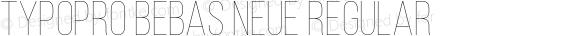 TypoPRO Bebas Neue Regular Version 1.003;PS 001.003;hotconv 1.0.70;makeotf.lib2.5.58329