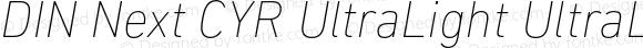 DIN Next CYR UltraLight UltraLight Italic
