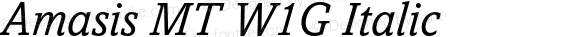 Amasis MT W1G Italic Version 1.000
