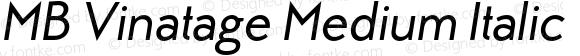 MB Vinatage Medium Italic