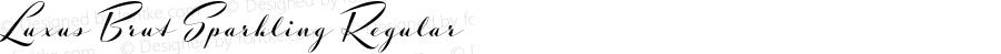 Luxus Brut Sparkling Regular Version 1.052;PS 001.052;hotconv 1.0.70;makeotf.lib2.5.58329