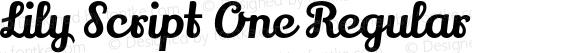 Lily Script One Regular Version 1.002;PS 001.001;hotconv 1.0.70;makeotf.lib2.5.58329
