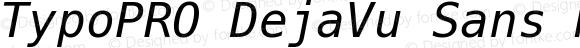TypoPRO DejaVu Sans Mono Oblique