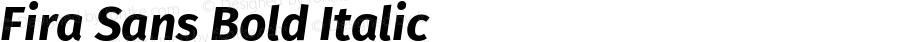 Fira Sans Bold Italic Version 3.111