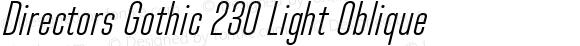 Directors Gothic 230 Light Oblique