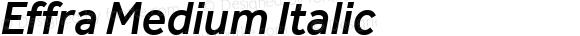 Effra Medium Italic