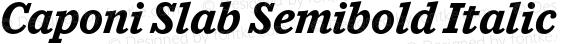 Caponi Slab Semibold Italic