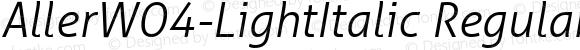 AllerW04-LightItalic Regular Version 1.10