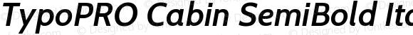 TypoPRO Cabin SemiBold Italic
