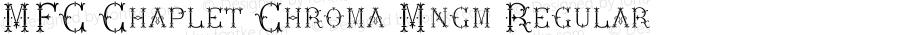 MFC Chaplet Chroma Mngm Regular Version 1.000 2014