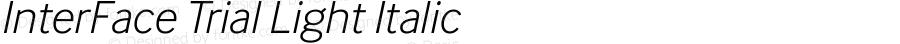 InterFace Trial Light Italic Version 2.001