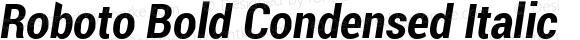Roboto Bold Condensed Italic