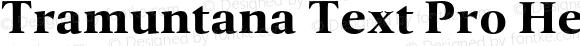 Tramuntana Text Pro Heavy