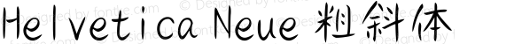 Helvetica Neue 粗斜体