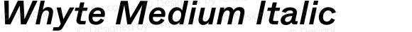 Whyte Medium Italic