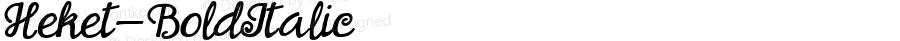 Heket-BoldItalic ☞ Version 1.000;com.myfonts.eurotypo.heket.bold-italic.wfkit2.3SFt