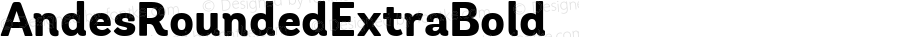 AndesRoundedExtraBold ☞ 1.000;com.myfonts.latinotype.andes-rounded.extra-bold.wfkit2.4dea