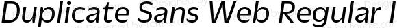 Duplicate Sans Web Regular Italic