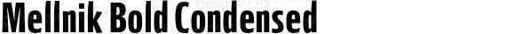 Mellnik Bold Condensed