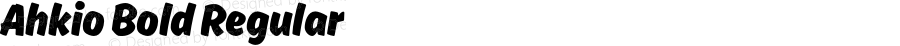Ahkio Bold Regular Version 1.000;PS 001.001;hotconv 1.0.56