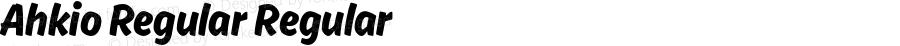 Ahkio Regular Regular Version 1.000;PS 001.001;hotconv 1.0.56
